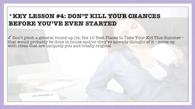 Module 6, Key Lesson 4 Don't Kill Your Chances Before You've Started by Anna David, LLC
