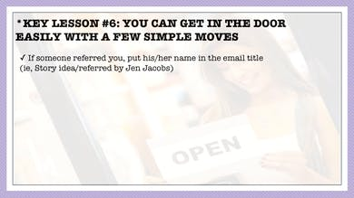 Module 6, Key Lesson 6 You Can Get in the Door More Easily With a Few Simple Things by Anna David, LLC