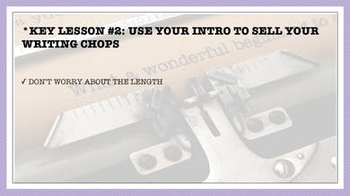 Module 7, Key Lesson 2 Use Your Intro to Sell Your Writing Chops by Anna David, LLC