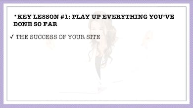 Module 8, Key Lesson 1 Play Up Everything You've Done So Far by Anna David, LLC