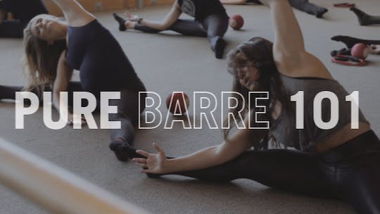 Pure Barre 101 by Pure Barre On Demand