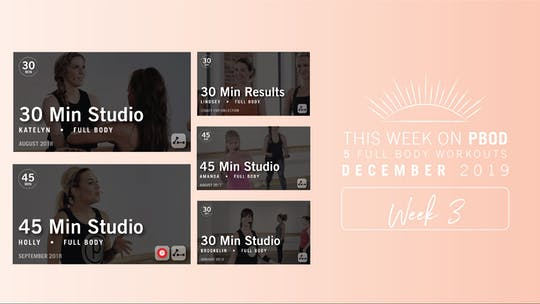 December 2019 | Week 3 by Pure Barre On Demand
