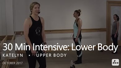 30 Min Intensive with Katelyn  |  Lower Body by Pure Barre On Demand