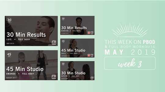 May 2019  |  Week 3 by Pure Barre On Demand