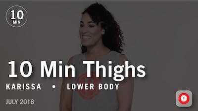 Tone in 10 with Karissa: Thighs  |  July 2018 by Pure Barre On Demand