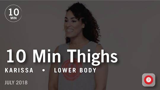 Instant Access to Tone in 10 with Karissa: Thighs  |  July 2018 by Pure Barre On Demand, powered by Intelivideo