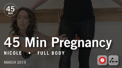 45 Min Pregnancy with Nicole: Full Body | March 2019 by Pure Barre On Demand
