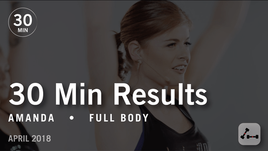 Instant Access to 30 Min Results with Amanda: Full Body  |  April 2018 by Pure Barre On Demand, powered by Intelivideo