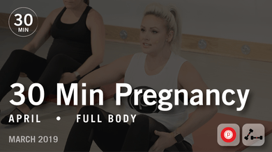 30 Min Pregnancy with April: Full Body | March 2019 by Pure Barre On Demand