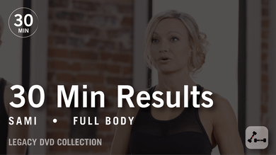 30 Min Results with Sami: Full Body  |  Legacy DVD Collection by Pure Barre On Demand
