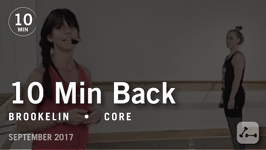 Instant Access to Tone in 10 with Brookelin: Back  |  September 2017 by Pure Barre On Demand, powered by Intelivideo