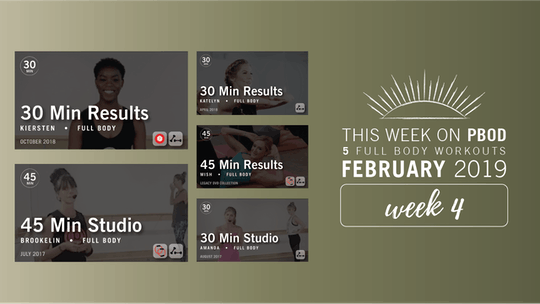 February 2019  |  Week 4 by Pure Barre On Demand, powered by Intelivideo