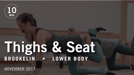 Instant Access to Tone in 10 with Brookelin: Thighs & Seat  |  November 2017 by Pure Barre On Demand, powered by Intelivideo