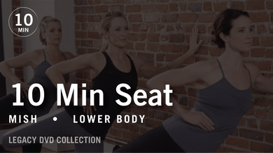 Tone in 10 with Mish: Seat  |  Legacy DVD Collection by Pure Barre On Demand