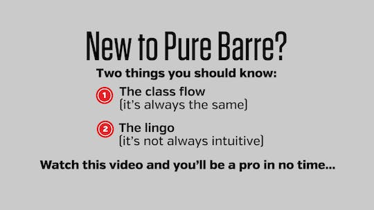 Instant Access to Intro to Pure Barre: What to Expect by Pure Barre On Demand, powered by Intelivideo