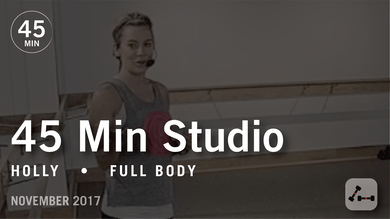 45 Min Studio with Holly: Full Body  |  November 2017 by Pure Barre On Demand