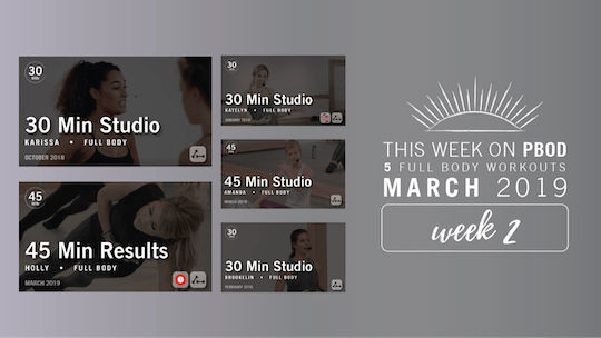 March 2019  |  Week 2 by Pure Barre On Demand