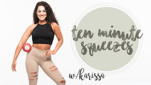 10 Min Squeezes with Karissa by Pure Barre On Demand