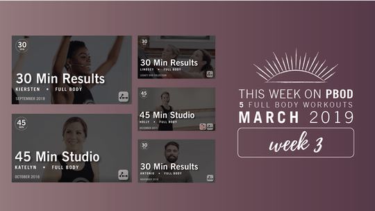 March 2019  |  Week 3 by Pure Barre On Demand