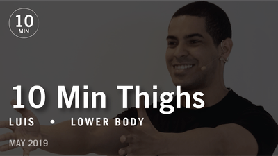 Instant Access to 10 Min Thighs with Luis  |  May 2019 by Pure Barre On Demand, powered by Intelivideo
