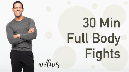 30 Min Full Body Fights with Luis by Pure Barre On Demand