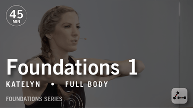 Foundations 1 with Katelyn by Pure Barre On Demand