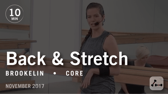 Instant Access to Tone in 10 with Brookelin: Back & Stretch  |  November 2017 by Pure Barre On Demand, powered by Intelivideo