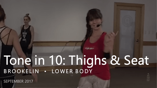 Instant Access to Tone in 10: Thighs & Seat  |  September by Pure Barre On Demand, powered by Intelivideo