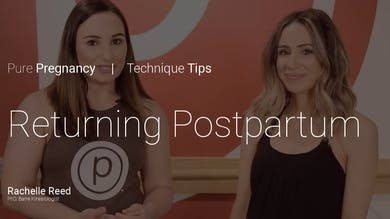 Pregnancy Technique Tips: Returning Postpartum by Pure Barre On Demand