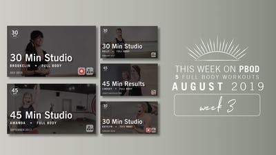 August 2019 | Week 3 by Pure Barre On Demand