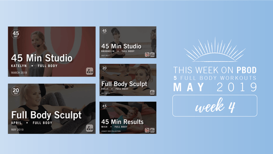 May 2019  |  Week 4 by Pure Barre On Demand
