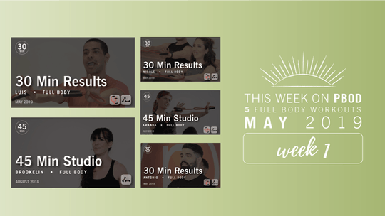 May 2019  |  Week 1 by Pure Barre On Demand