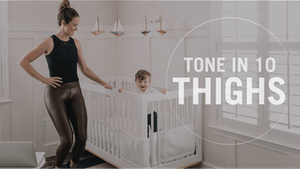 Tone in 10: Thighs by Pure Barre On Demand