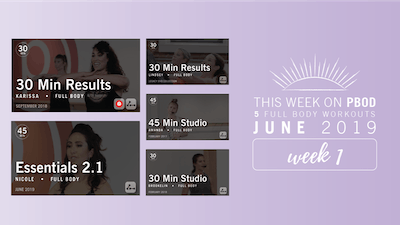 June 2019  |  Week 1 by Pure Barre On Demand