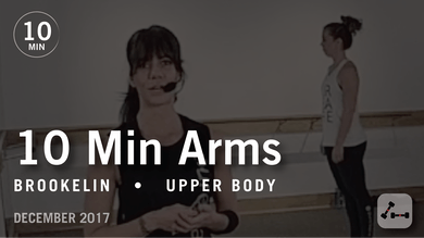 Tone in 10 with Brookelin: Arms  |  December 2017 by Pure Barre On Demand
