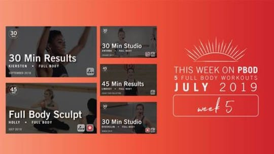 July 2019 | Week 5 by Pure Barre On Demand