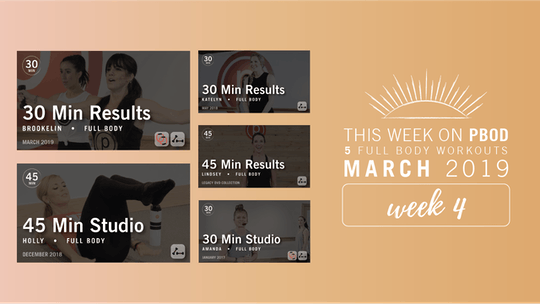 March 2019  |  Week 4 by Pure Barre On Demand