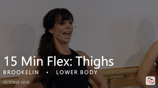 Instant Access to 15 Min Flex: Thighs  |  October by Pure Barre On Demand, powered by Intelivideo