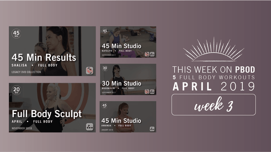 April 2019  |  Week 3 by Pure Barre On Demand