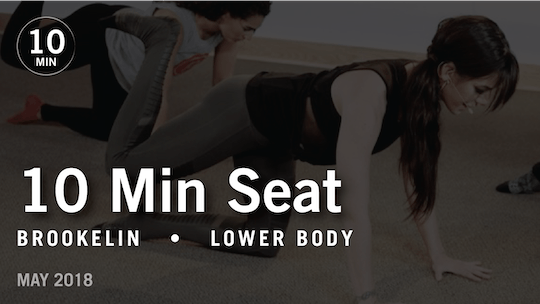 Instant Access to Tone in 10 with Brookelin: Seat |  May 2018 by Pure Barre On Demand, powered by Intelivideo