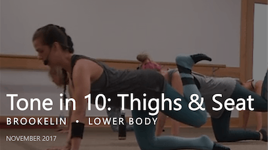Tone in 10: Thighs & Seat  |  November by Pure Barre On Demand