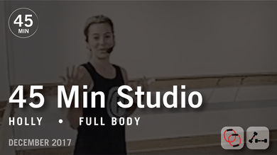 45 Min Studio with Holly: Full Body  |  December 2017 by Pure Barre On Demand