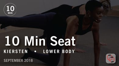 Tone in 10 with Kiersten: Seat  |  September 2018 by Pure Barre On Demand