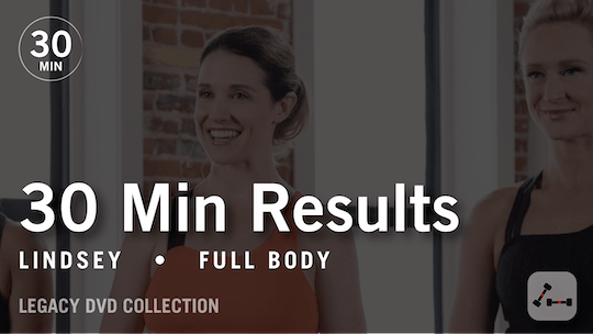 Instant Access to 30 Min Results with Lindsey: Full Body  |  Legacy DVD Collection by Pure Barre On Demand, powered by Intelivideo