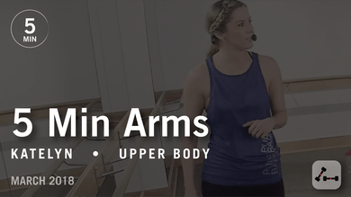 5 Min Burn with Katelyn: Arms  |  March 2018 by Pure Barre On Demand