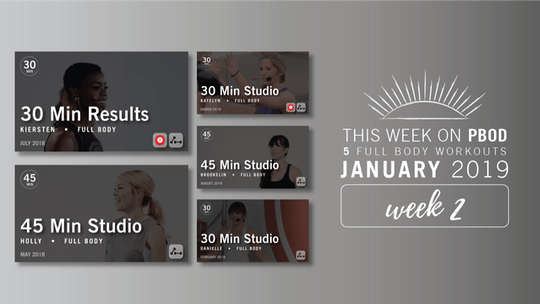 January 2019  |  Week 2 by Pure Barre On Demand, powered by Intelivideo