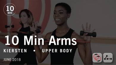Tone in 10 with Kiersten: Arms  |  June 2018 by Pure Barre On Demand