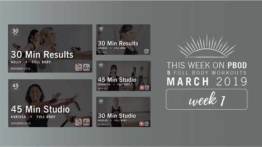 March 2019  |  Week 1 by Pure Barre On Demand, powered by Intelivideo