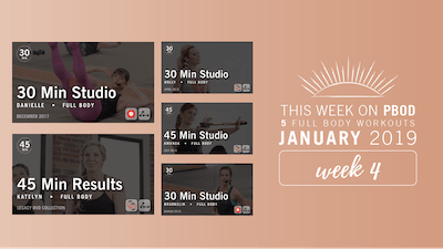 January 2019  |  Week 4 by Pure Barre On Demand, powered by Intelivideo