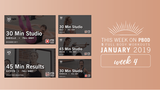 January 2019  |  Week 4 by Pure Barre On Demand